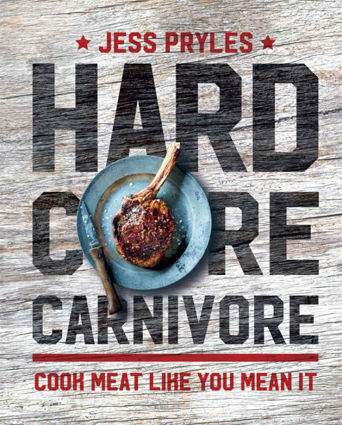 Jess Pryles – Hardcore Carnivore