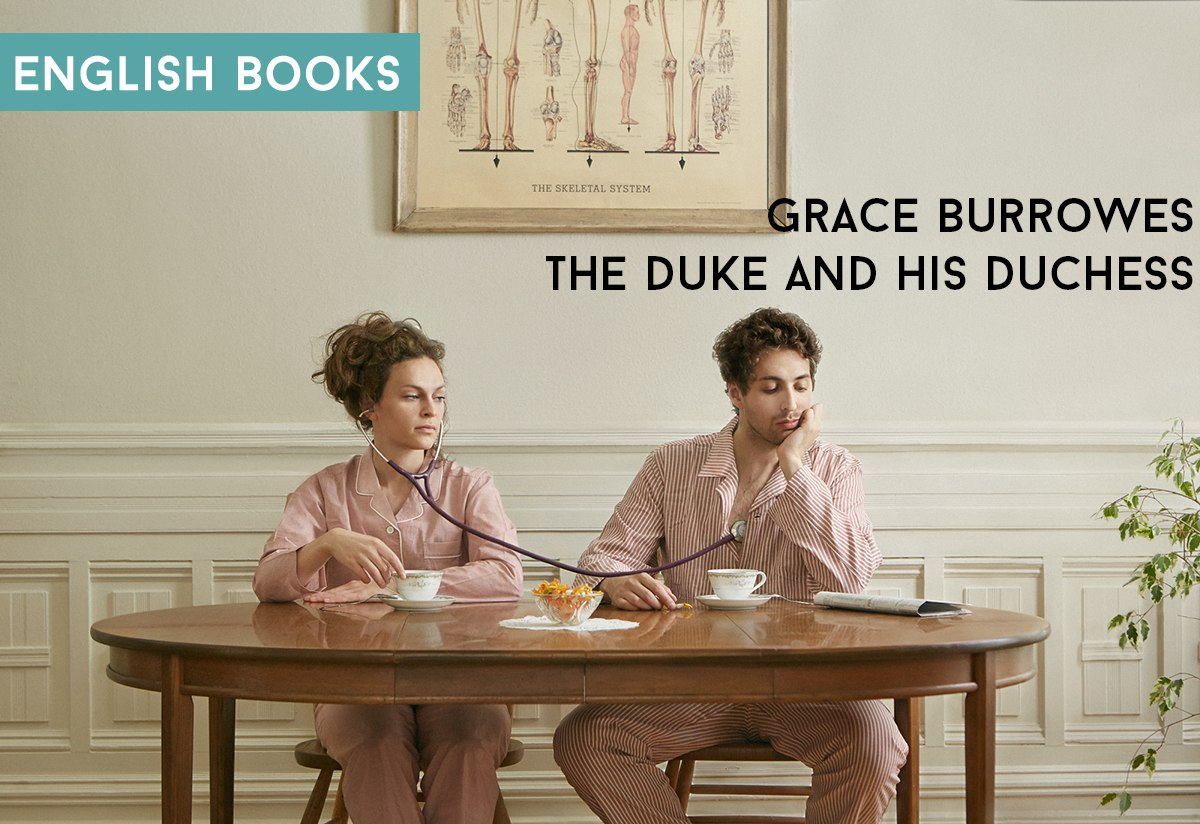 Grace Burrowes — The Duke And His Duchess