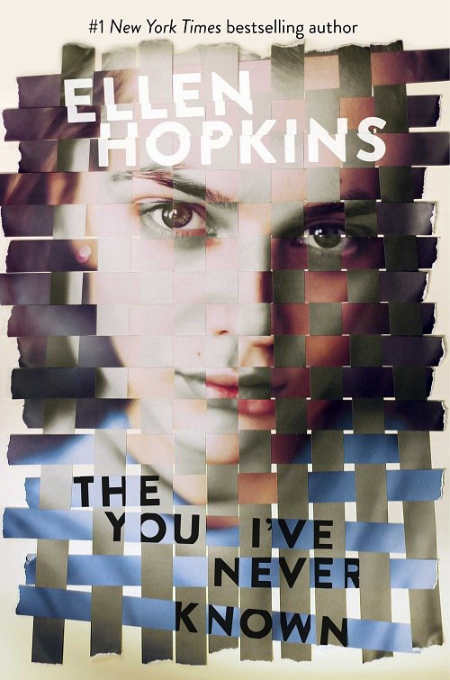Ellen Hopkins – The You I've Never Known
