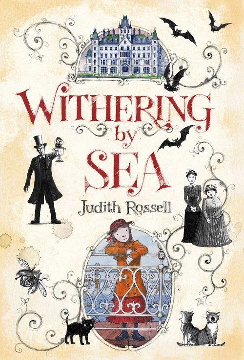 Judith Rossell – Withering By Sea