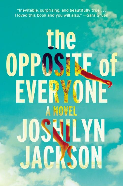 Joshlyn Jackson – The Opposite Of Everyone