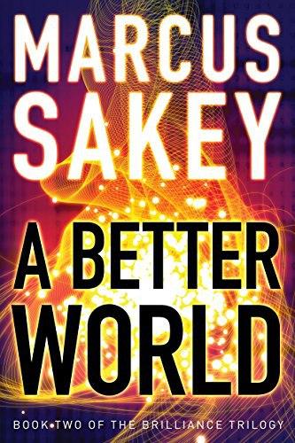 Marcus Sakey – A Better World (Book 2)