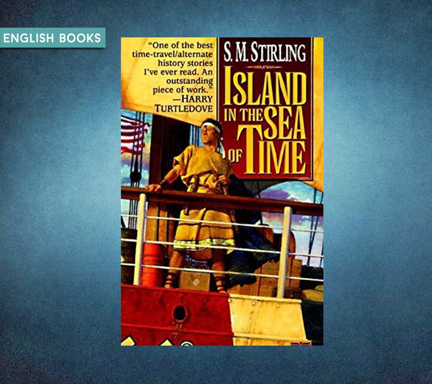 Stephen Michael Stirling — Island In The Sea Of Time