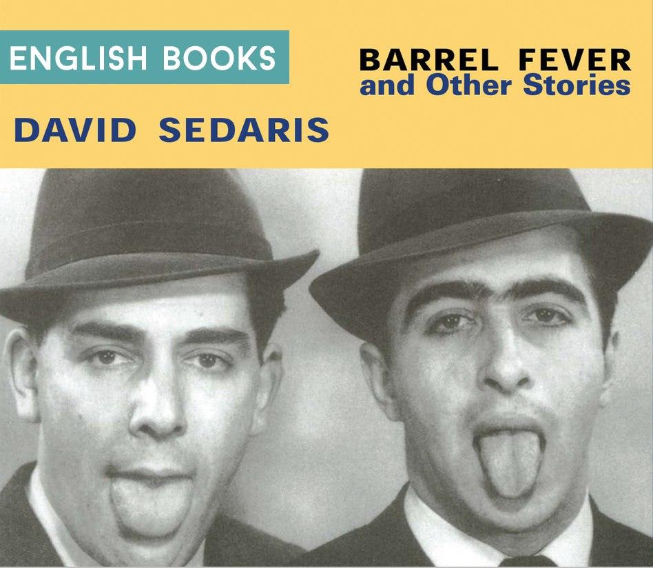 David Sedaris — Barrel Fever And Other Stories