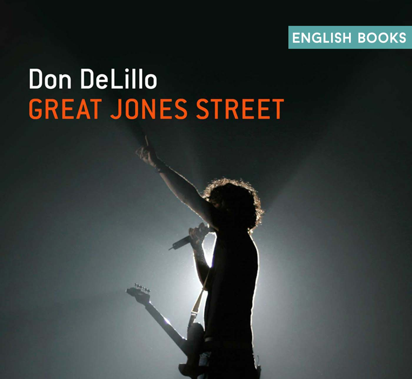 Don DeLillo — Great Jones Street