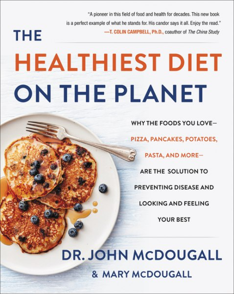 John McDougall – The Healthiest Diet On The Planet