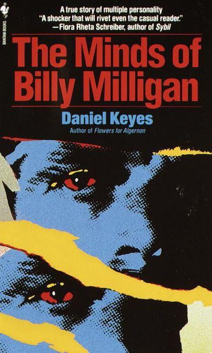 Daniel Keyes – The Minds Of Billy Milligan