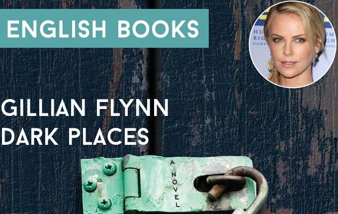 Gillian Flynn — Dark Places