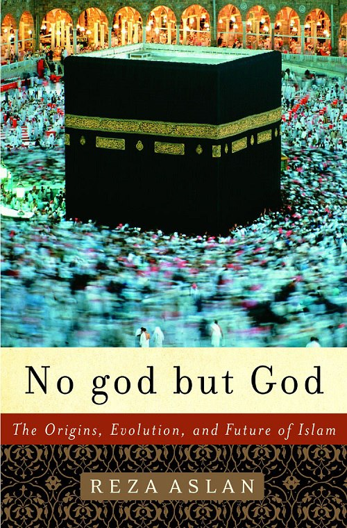 Reza Aslan – No God But God