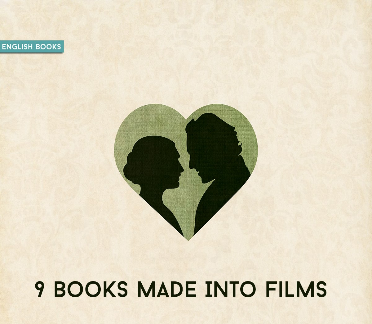 9 Books Made Into Films