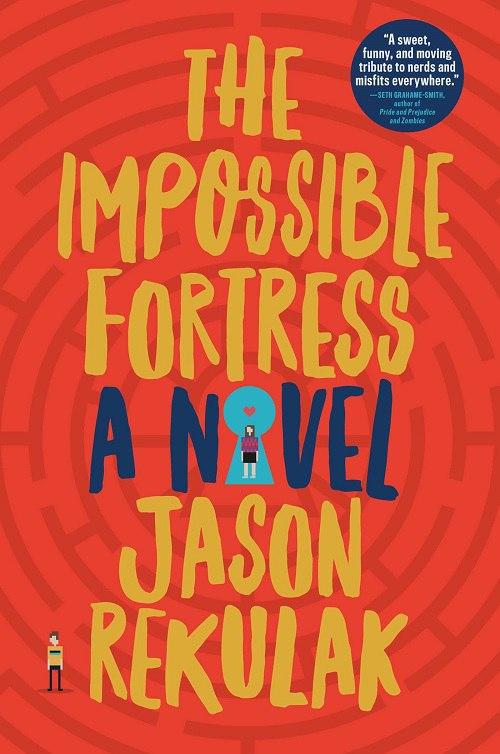 Jason Rekulak – The Impossible Fortress