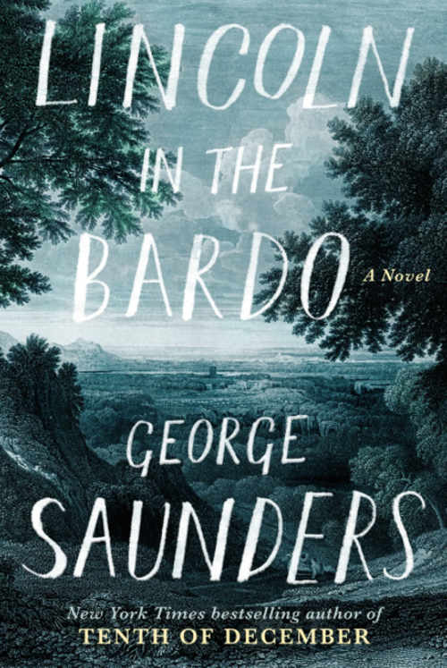 George Saunders – Lincoln In The Bardo