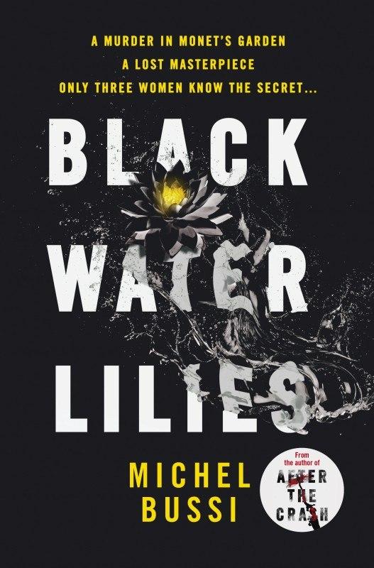 Michel Bussi – Black Water Lilies