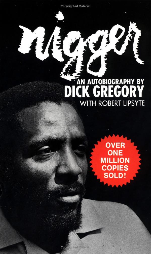 Dick Gregory – Nigger