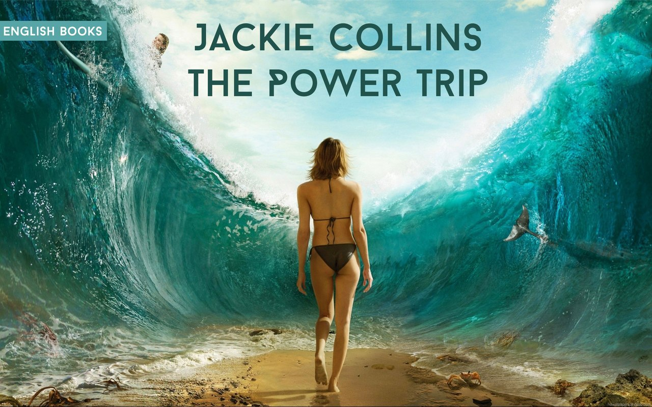 Jackie Collins — The Power Trip