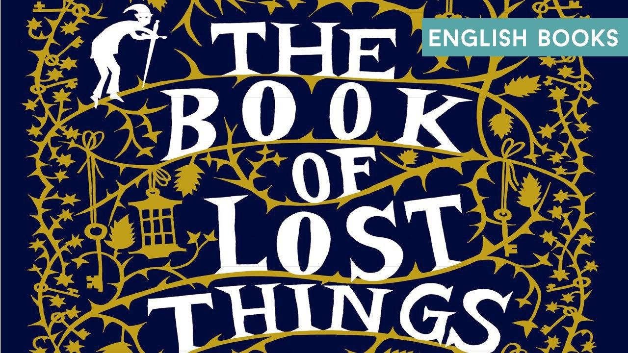 John Connolly — The Book Of Lost Things