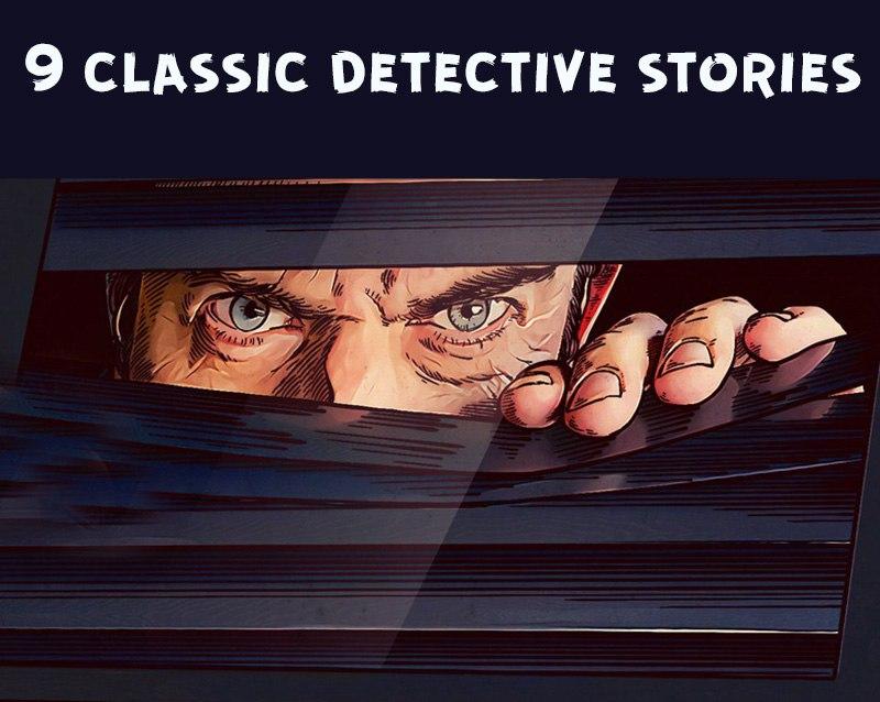9 Classic Detective Stories