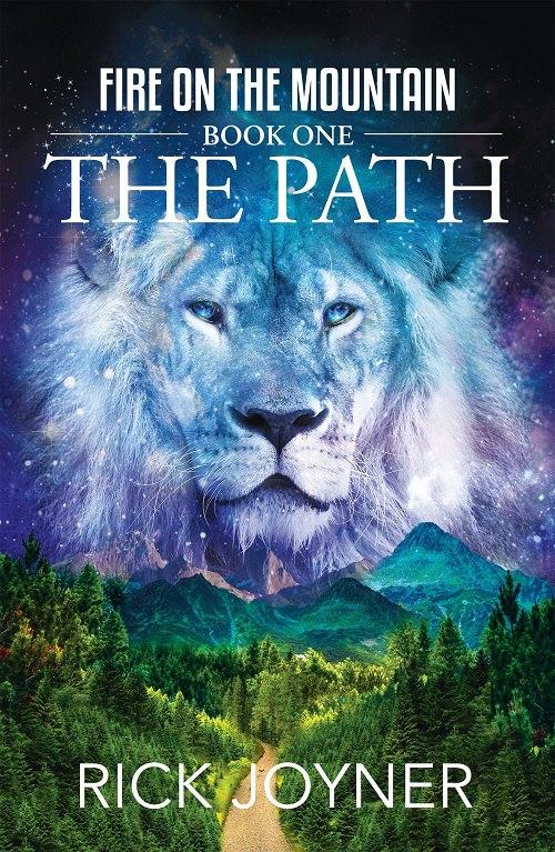 Rick Joyner – The Path (Fire On The Mountain 01)