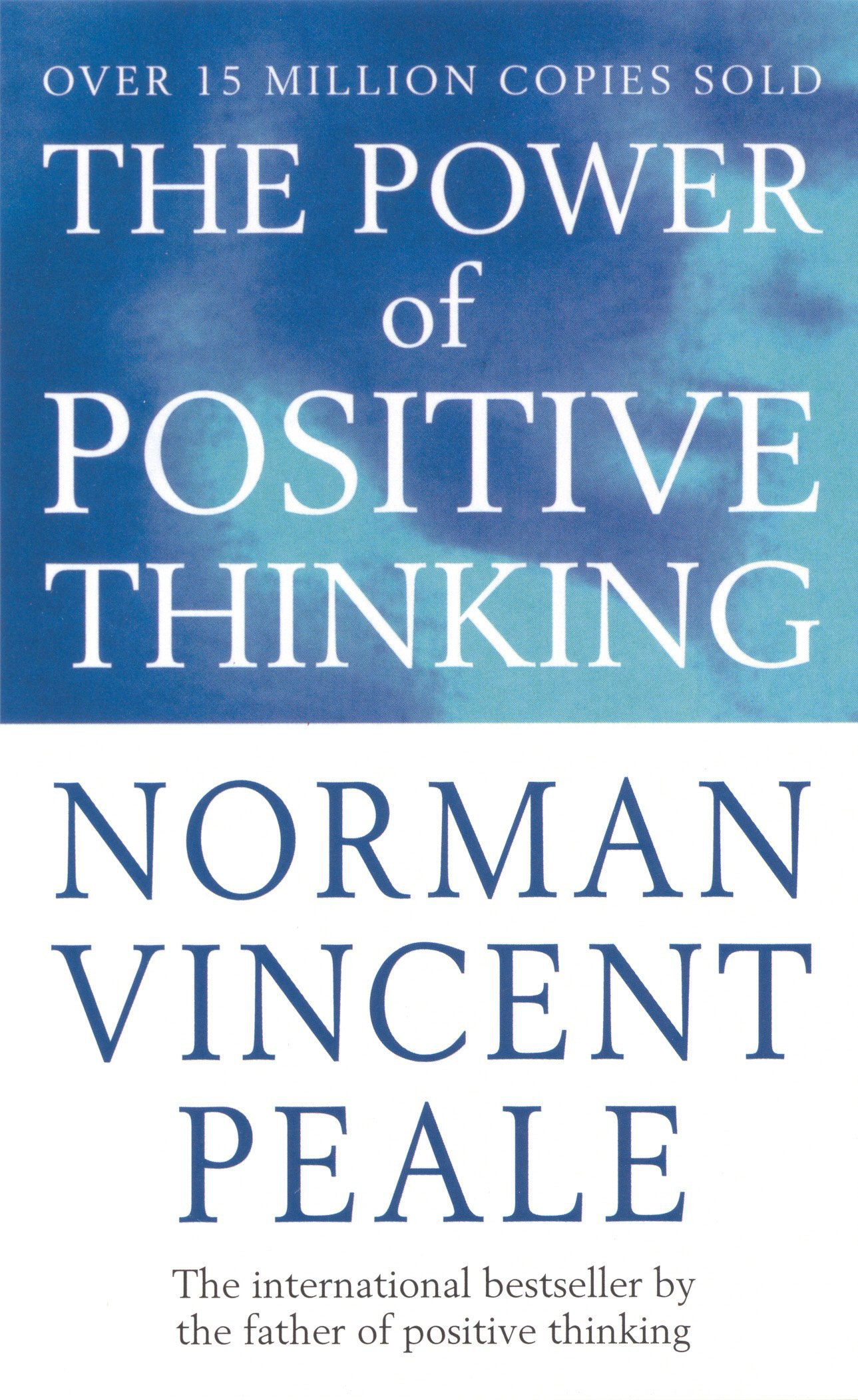 Norman Vincent Peale – The Power Of Positive Thinking