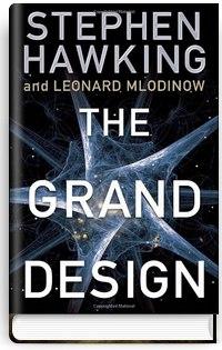 Stephen Hawking, Leonard Mlodinow – The Grand Design