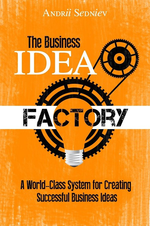 Andrii Sedniev – The Business Idea Factory