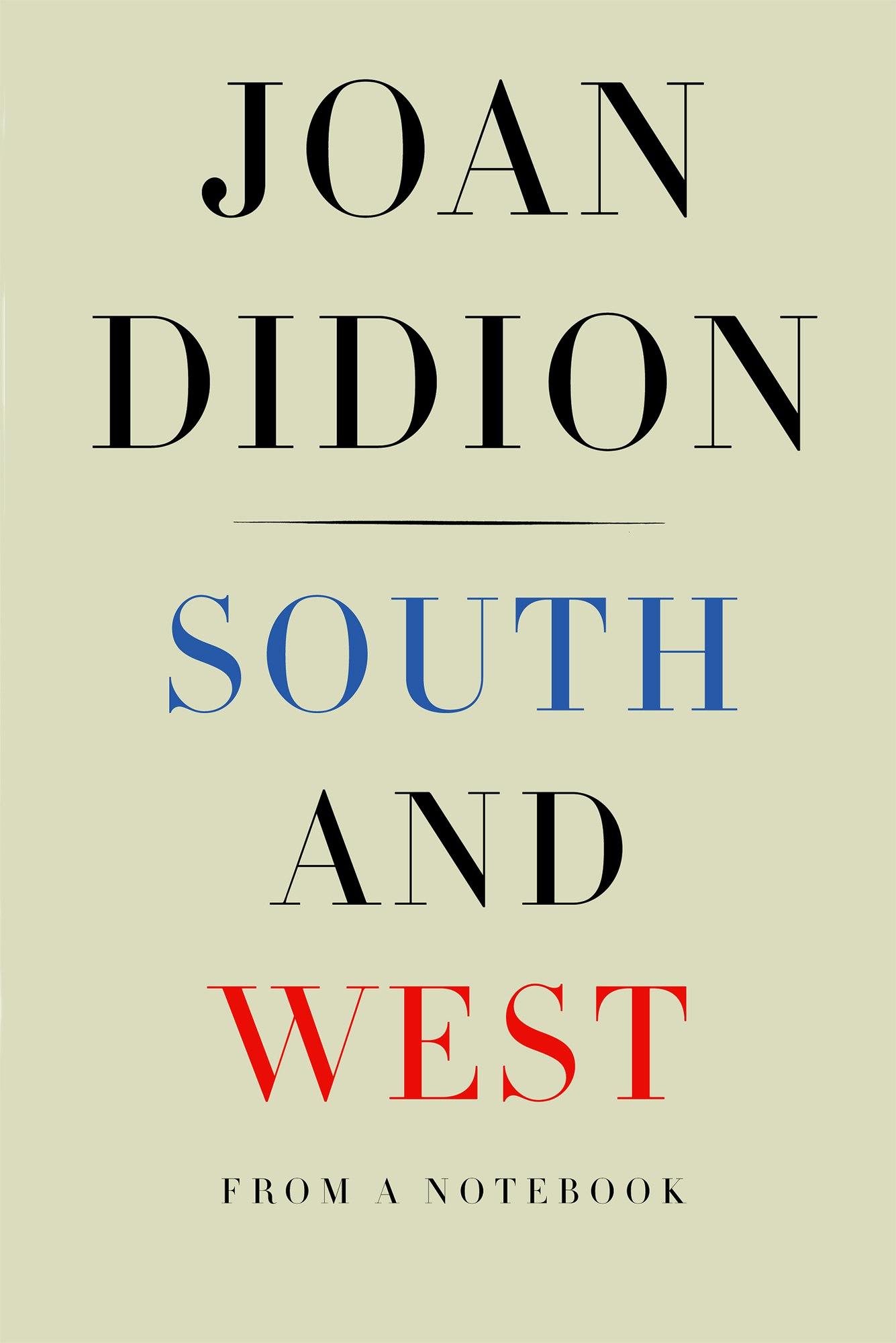Joan Didion – South And West