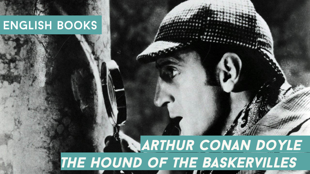 Arthur Conan Doyle — The Hound Of The Baskervilles