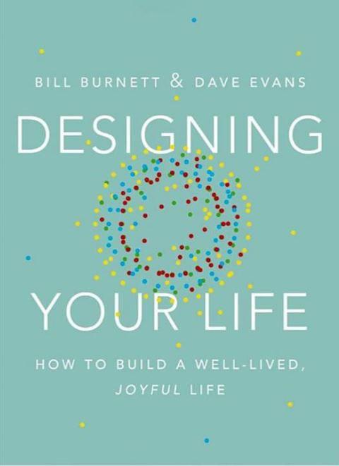 Bill Burnett & Dave Evans – Designing Your Life