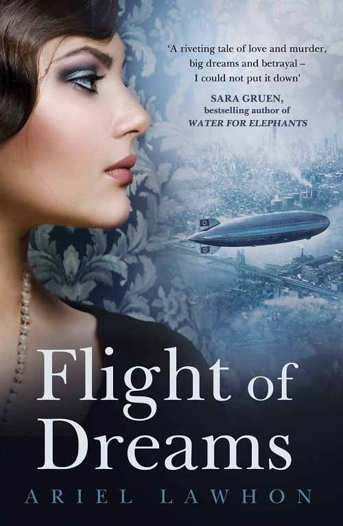 Ariel Lawhon – Flight Of Dreams
