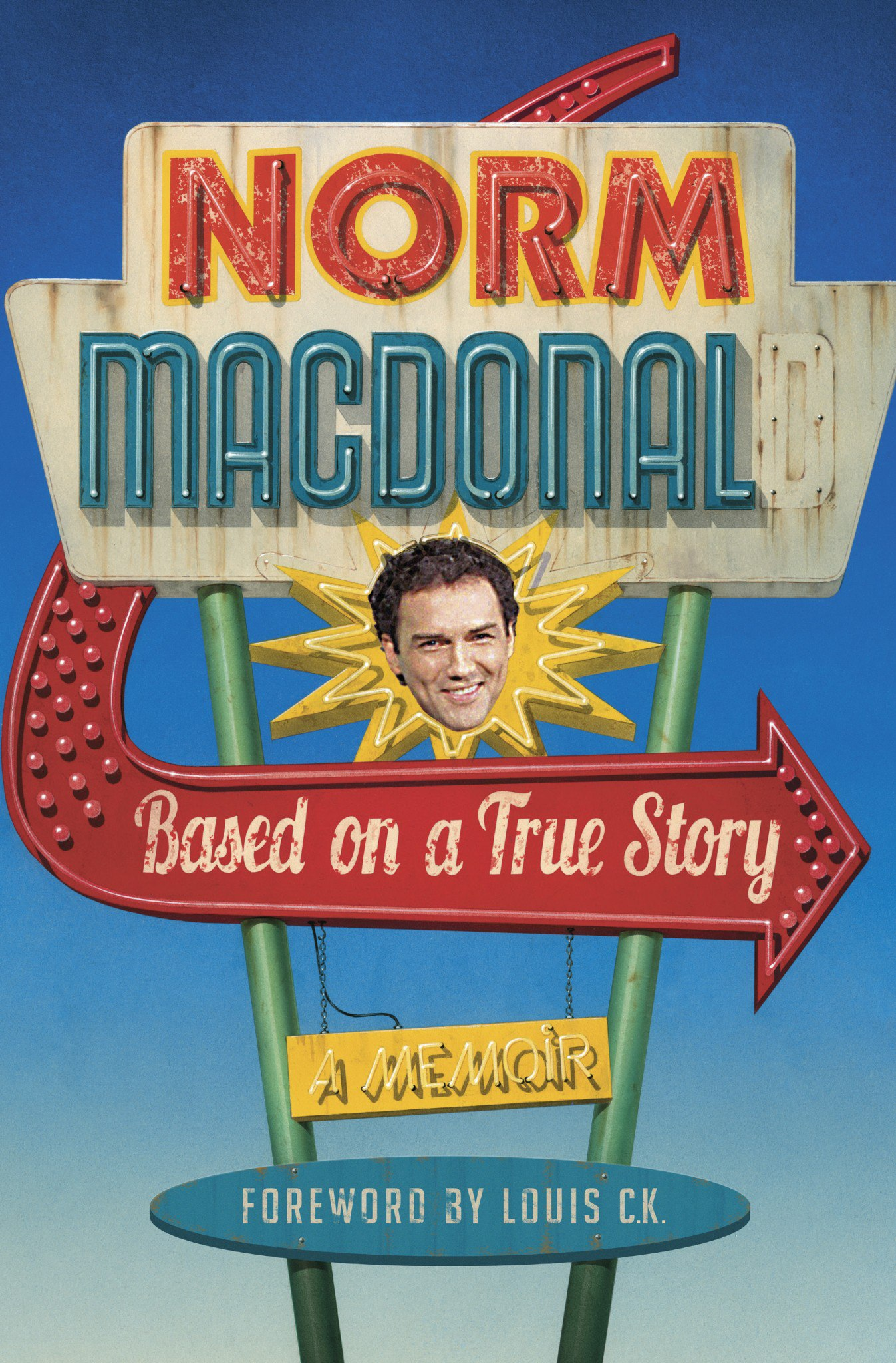 Norm MacDonald – Based On A True Story