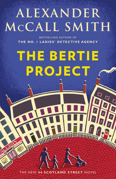 Alexander McCall Smith – The Bertie Project