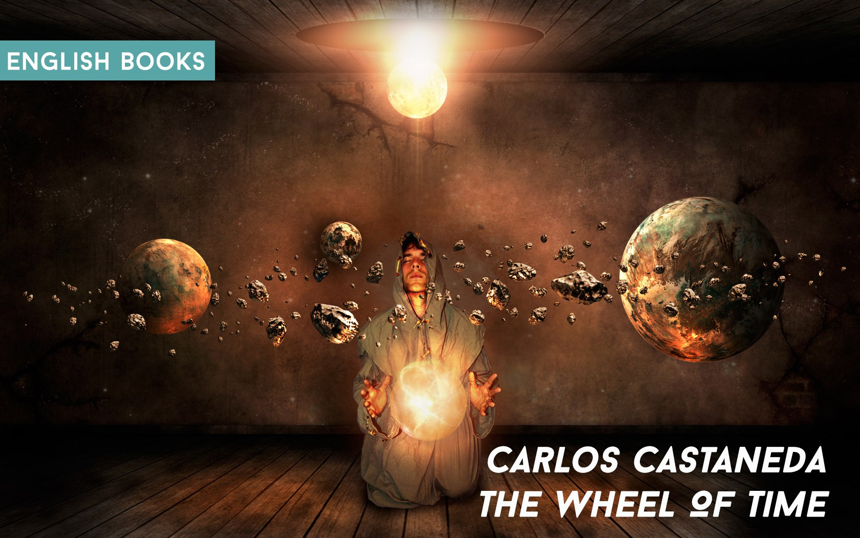 Carlos Castaneda — The Wheel Of Time