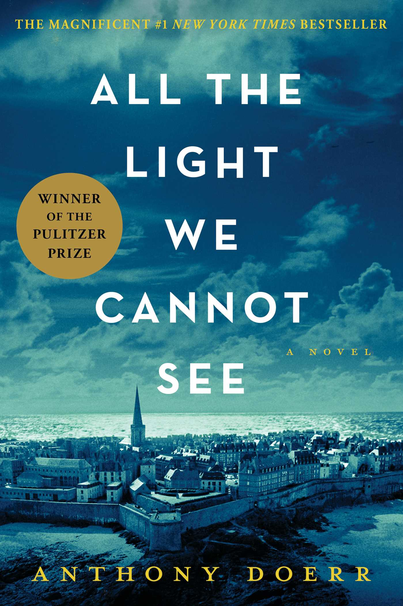 Anthony Doerr – All The Light We Cannot See