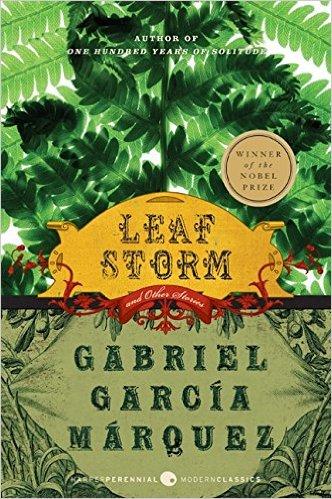 Gabriel Garcia Marquez – Leaf Storm