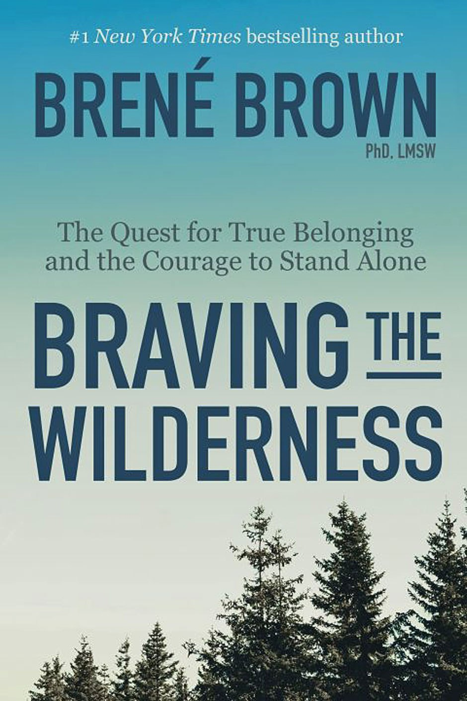 Brené Brown – Braving The Wilderness