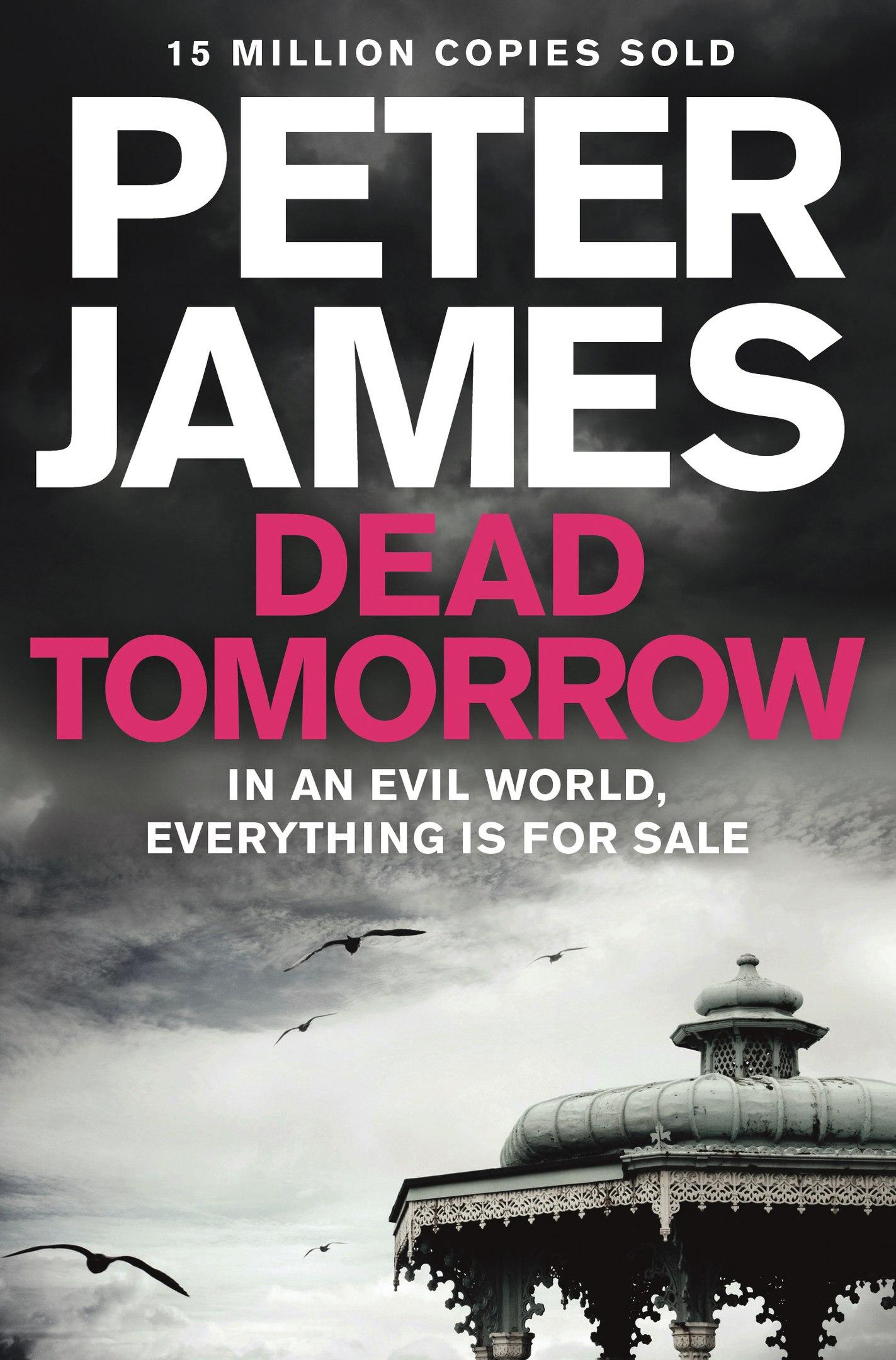 Peter James – Dead Tomorrow