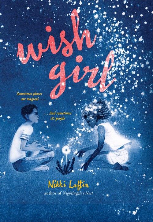 Nikki Loftin – Wish Girl