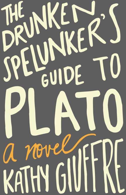 Kathy Giuffre – The Drunken Spelunker's Guide To Plato