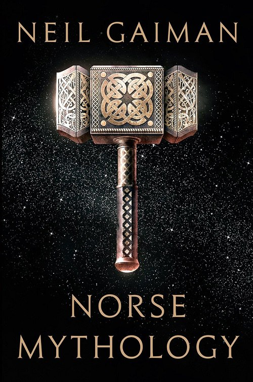 Neil Gaiman – Norse Mythology