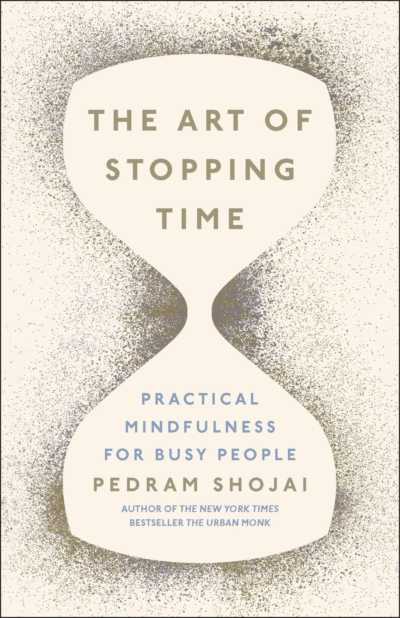 Pedram Shojai – The Art Of Stopping Time