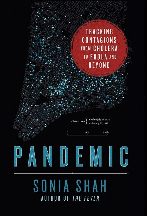 Sonia Shah – Pandemic