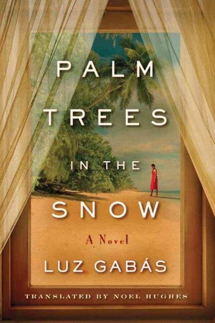 Luz Gabas – Palm Trees In The Snow