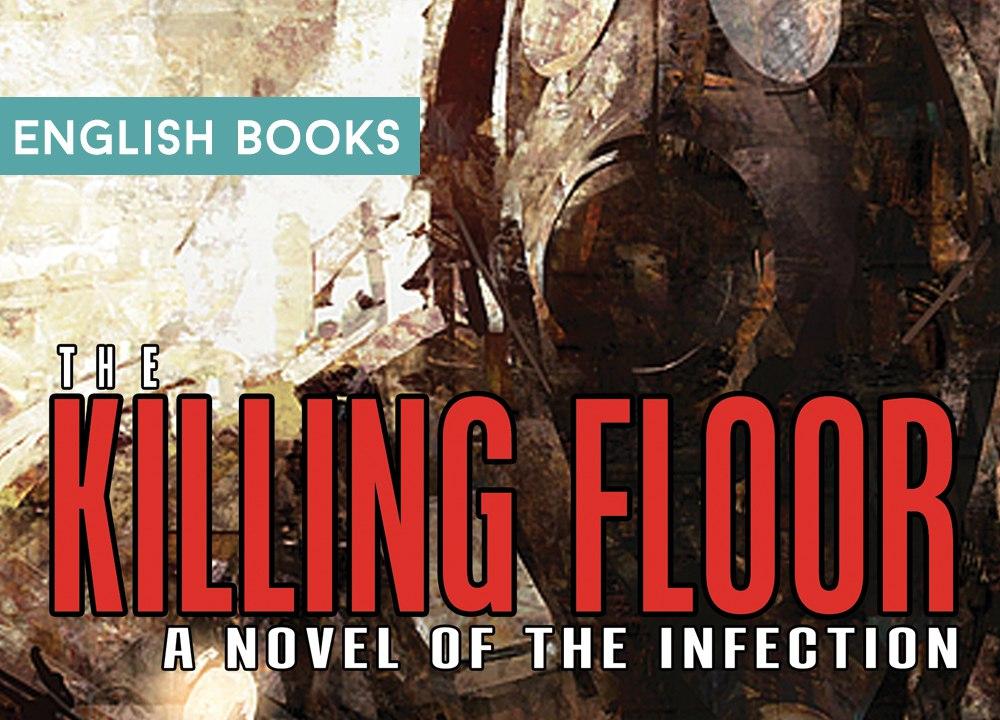 Craig Dilouie — The Killing Floor