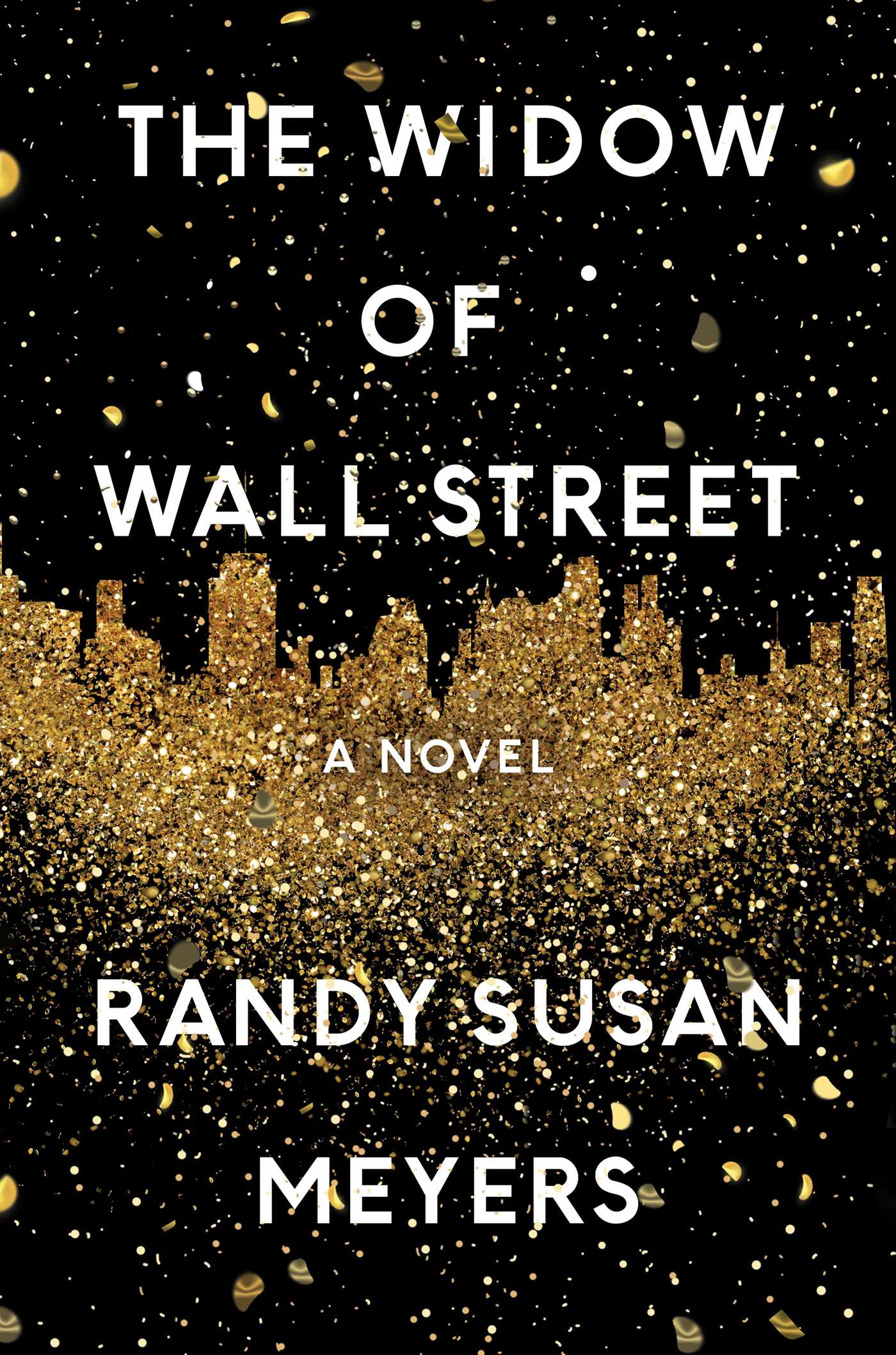 Randy Susan Meyers – The Widow Of Wall Street