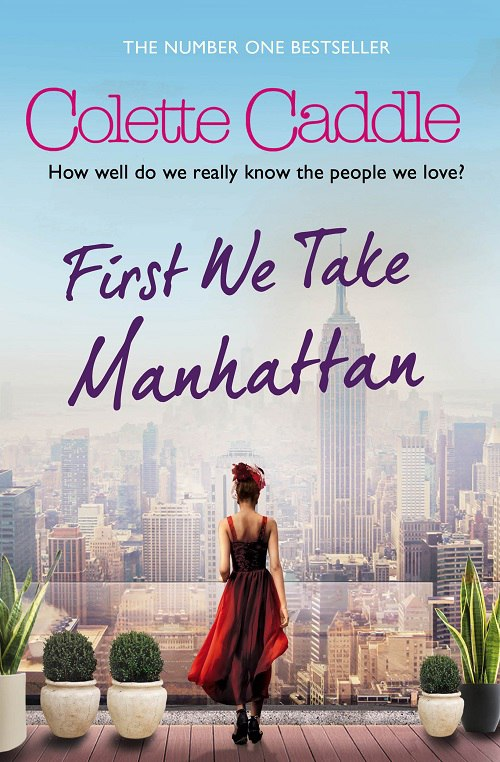 Colette Caddle – First We Take Manhattan