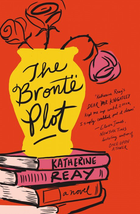 Katherine Reay – The Bronte Plot