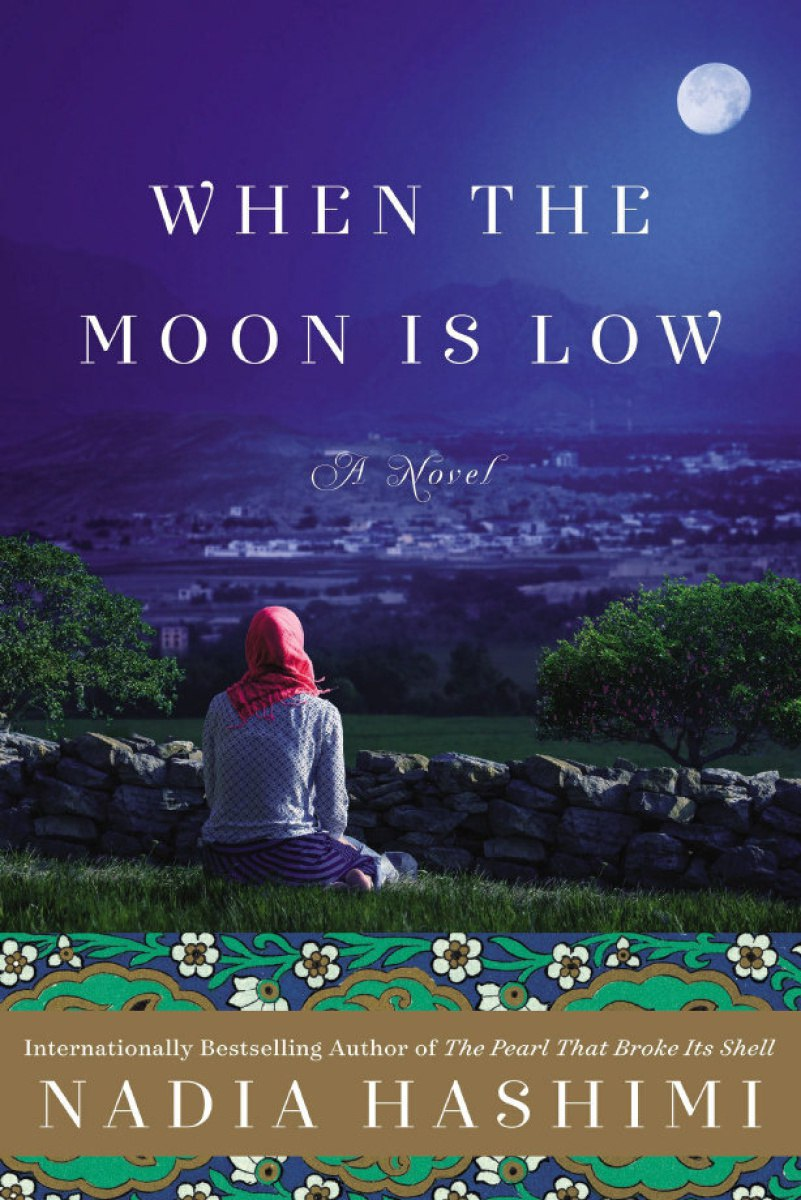 Nadia Hashimi – When The Moon Is Low