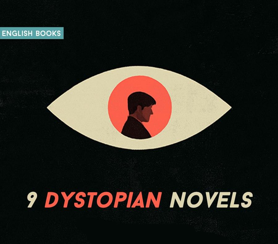 9 Dystopian Novels