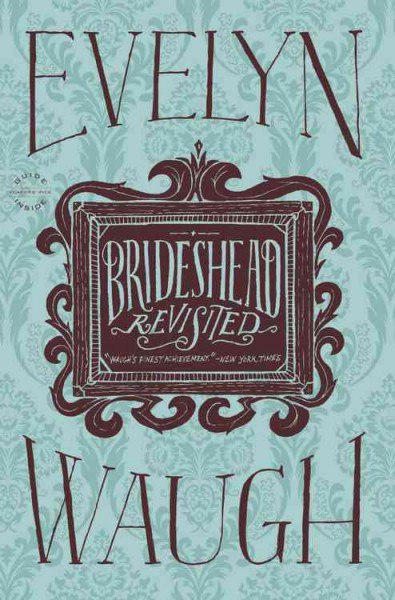 Evelyn Waugh – Brideshead Revisited