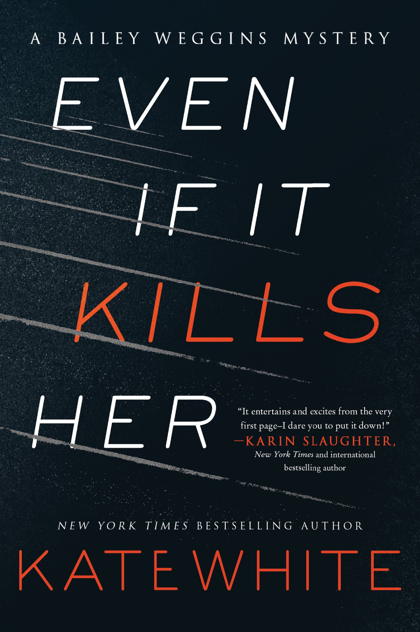 Kate White – Even If It Kills Her